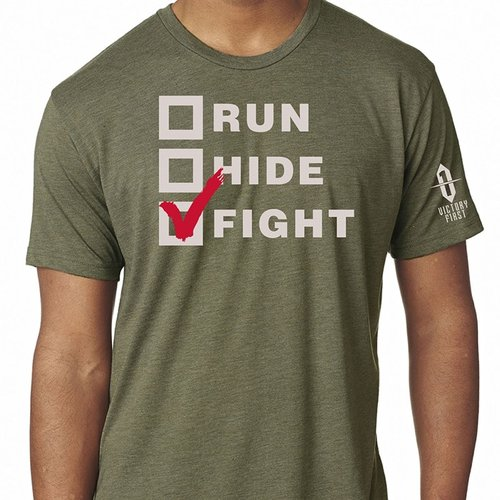 Run, Hide, Fight! TShirt Military Green Md
