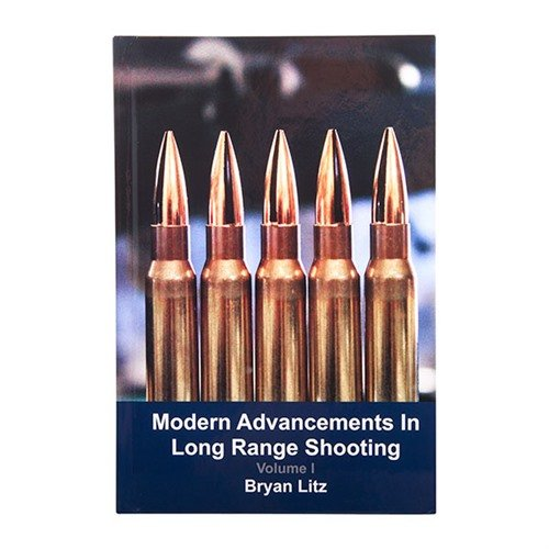 Modern Advancements in Long Range Shooting Volume 1