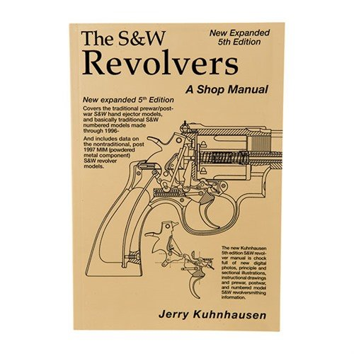 S&W Revolver Shop Manual-5th Edition